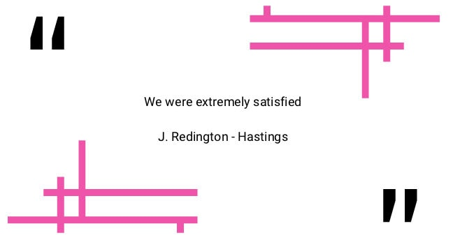 Testimonial: We were extremely satisfied.